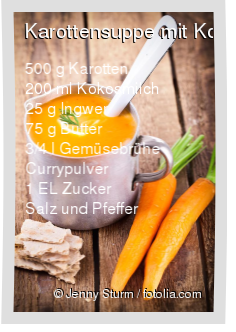 Karottensuppe mit Kokosmilch Rezept